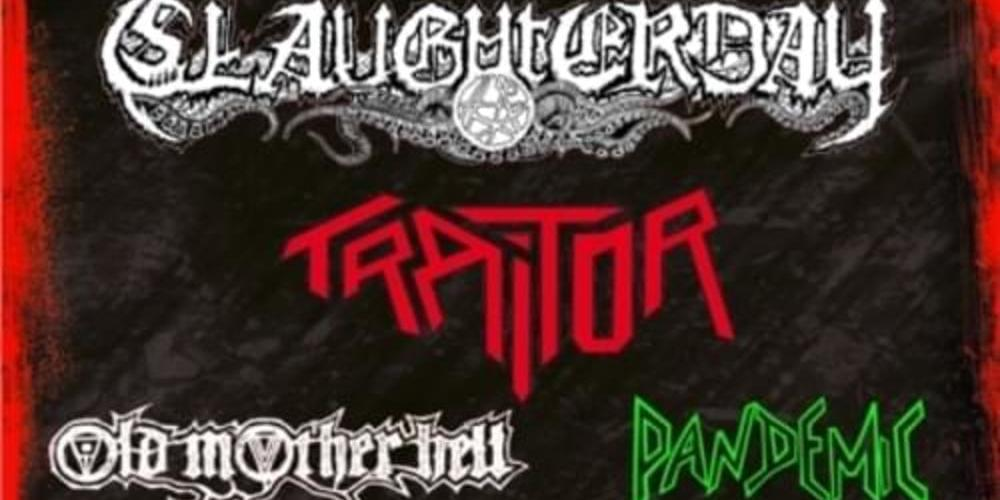 Tickets Slaughterday, Traitor, Old Mother Hell, Pandemic, Live im Fiasko in Kassel in Kassel